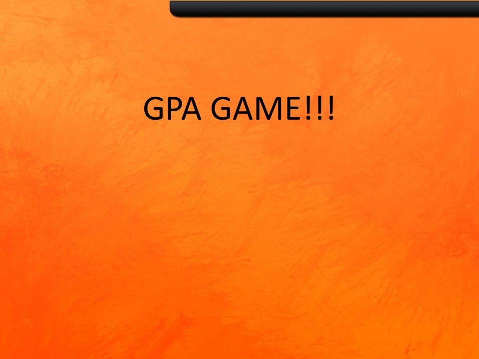 GPA GAME!!!