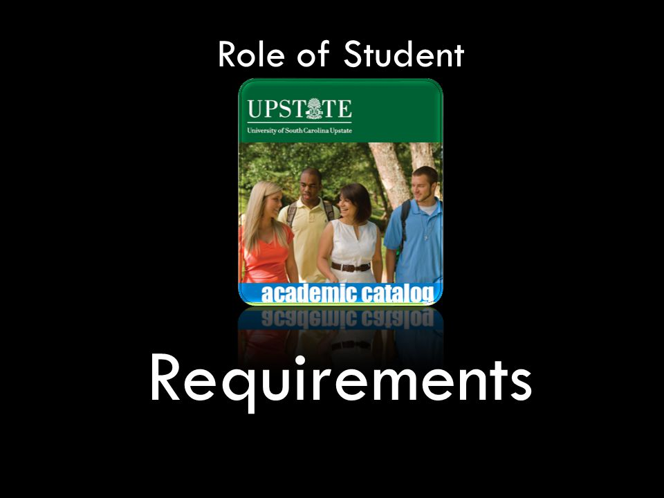 Role of Student Requirements