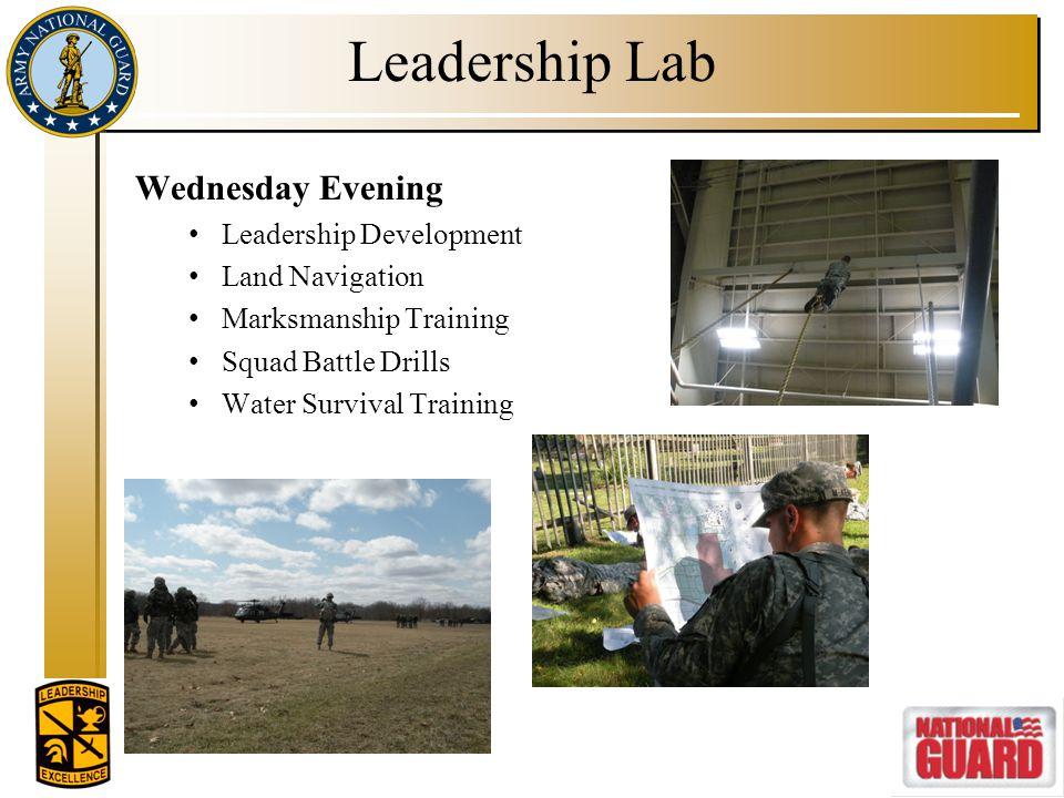 Leadership Lab Wednesday Evening Leadership Development Land Navigation Marksmanship Training Squad Battle Drills Water Survival Training