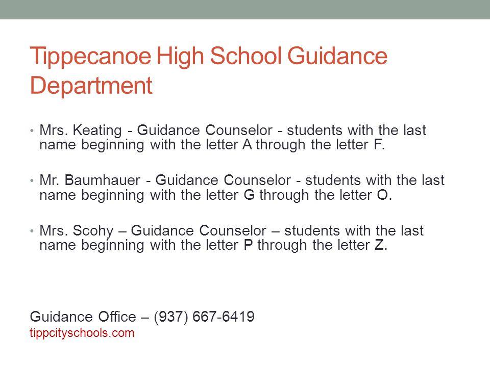Tippecanoe High School Guidance Department Mrs.