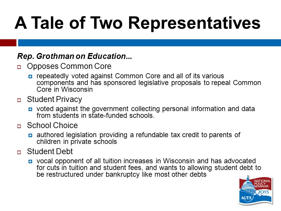 A Tale of Two Representatives Rep.Grothman on Education...
