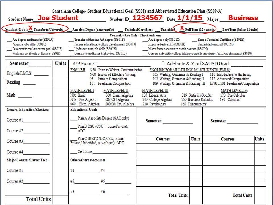 Joe Student 1234567 1/1/15 Business X X