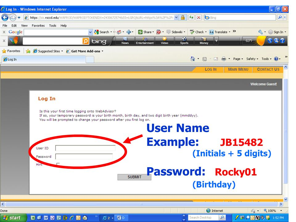 User Name Example: JB15482 (Initials + 5 digits) Password: Rocky01 (Birthday)