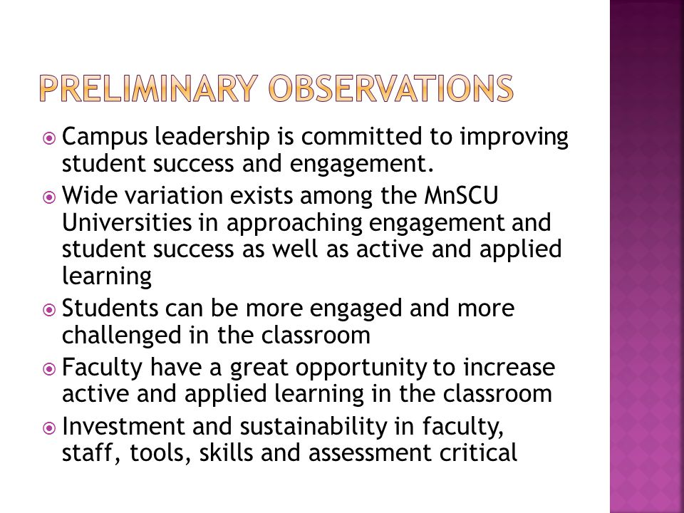  Campus leadership is committed to improving student success and engagement.