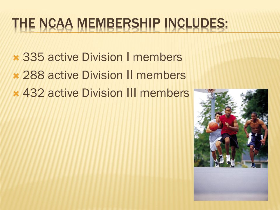  335 active Division I members  288 active Division II members  432 active Division III members