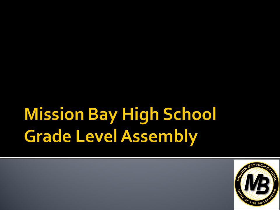 www.sandi.net/missionbay We look forward to a great 2013-2014 school year. Go Bucs!