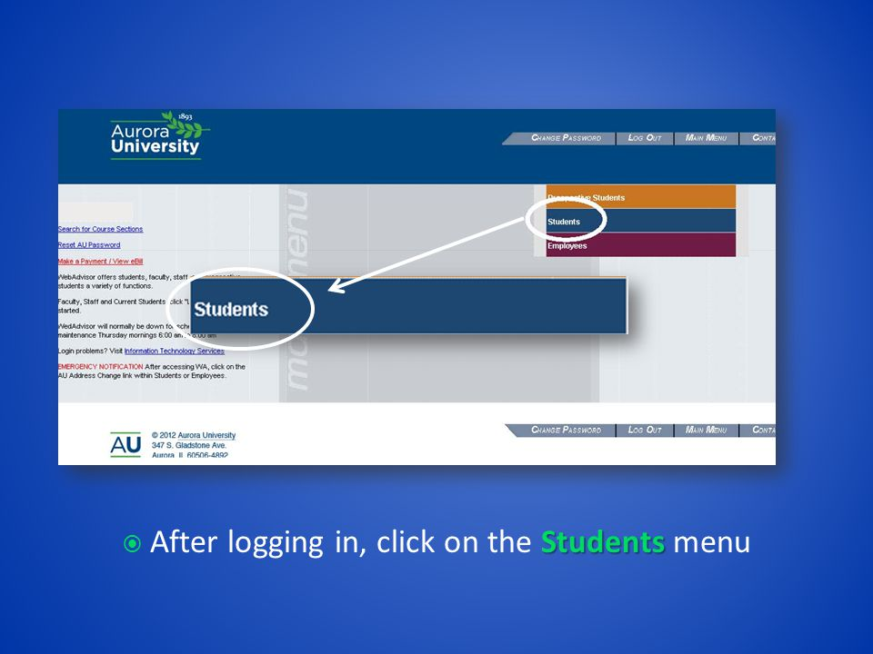 Students  After logging in, click on the Students menu