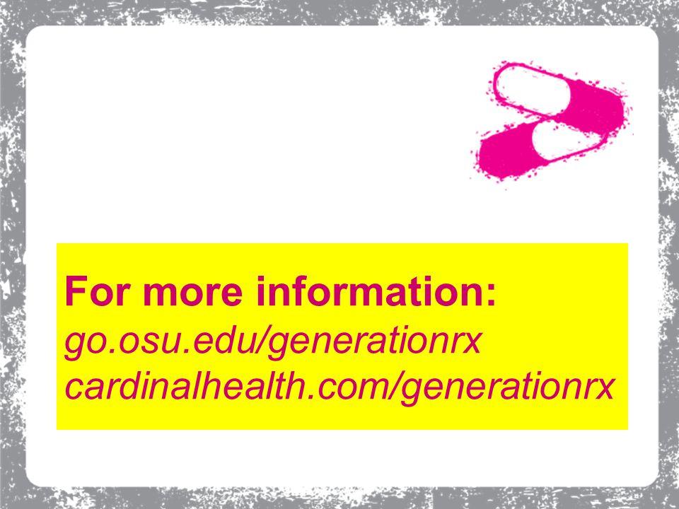 For more information: go.osu.edu/generationrx cardinalhealth.com/generationrx