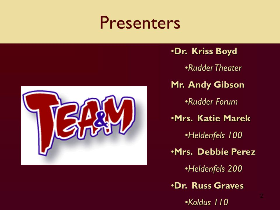 2 Dr. Kriss BoydDr. Kriss Boyd Rudder TheaterRudder Theater Mr.