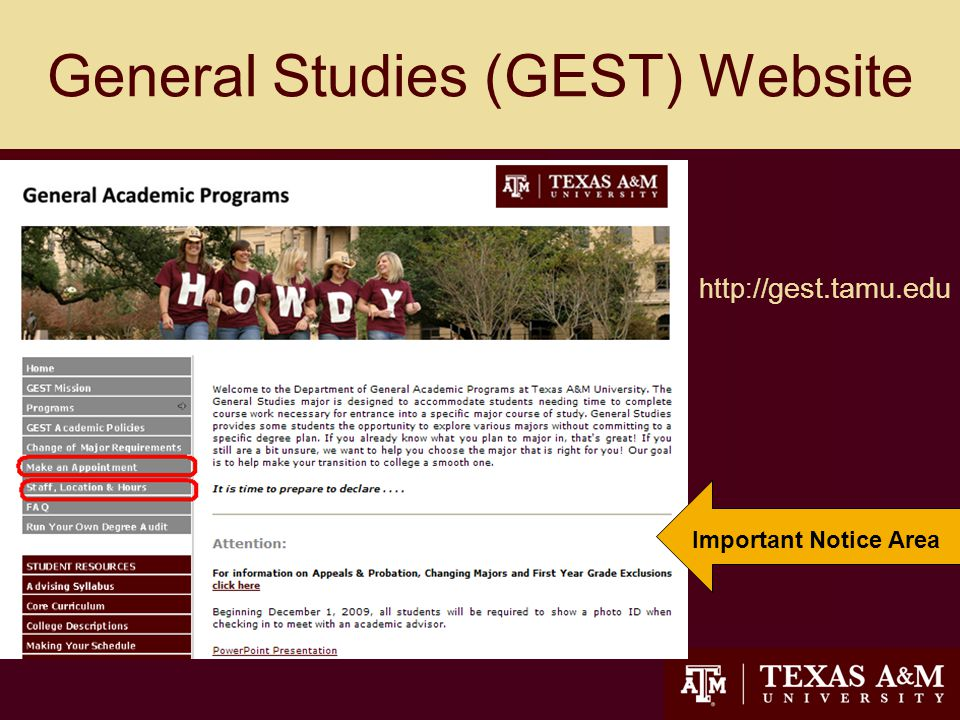 General Studies (GEST) Website 21 http:// gest.tamu.edu Important Notice Area