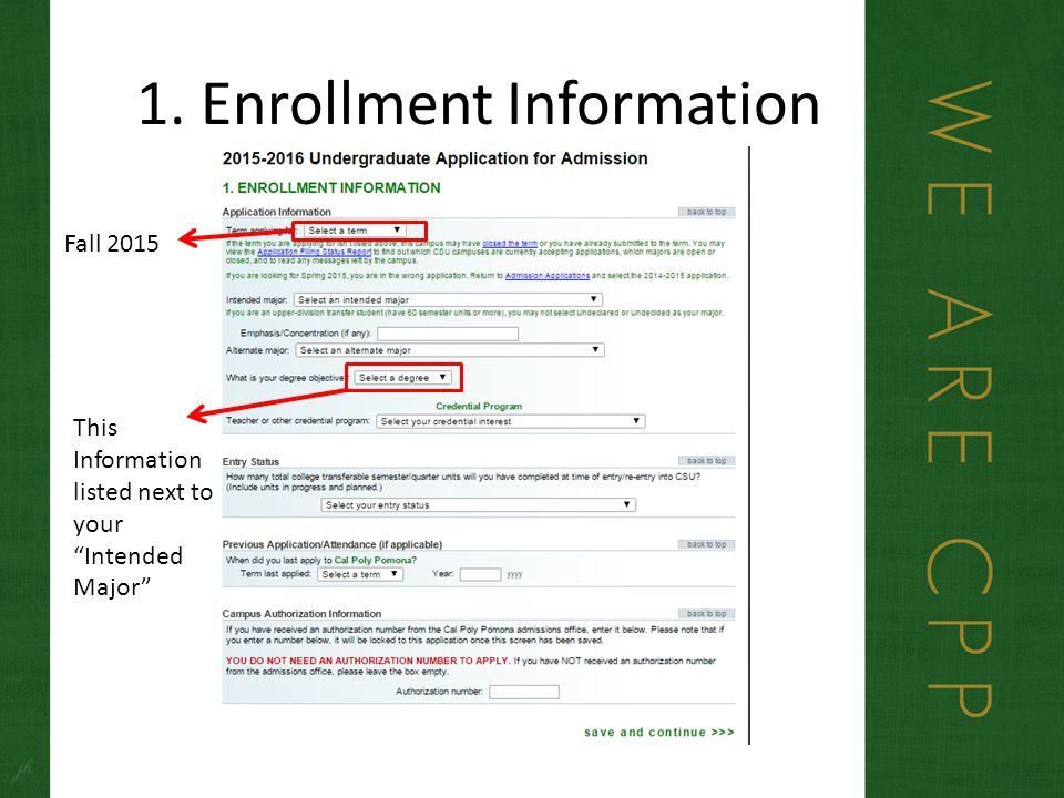 1. Enrollment Information Fall 2015 This Information listed next to your Intended Major