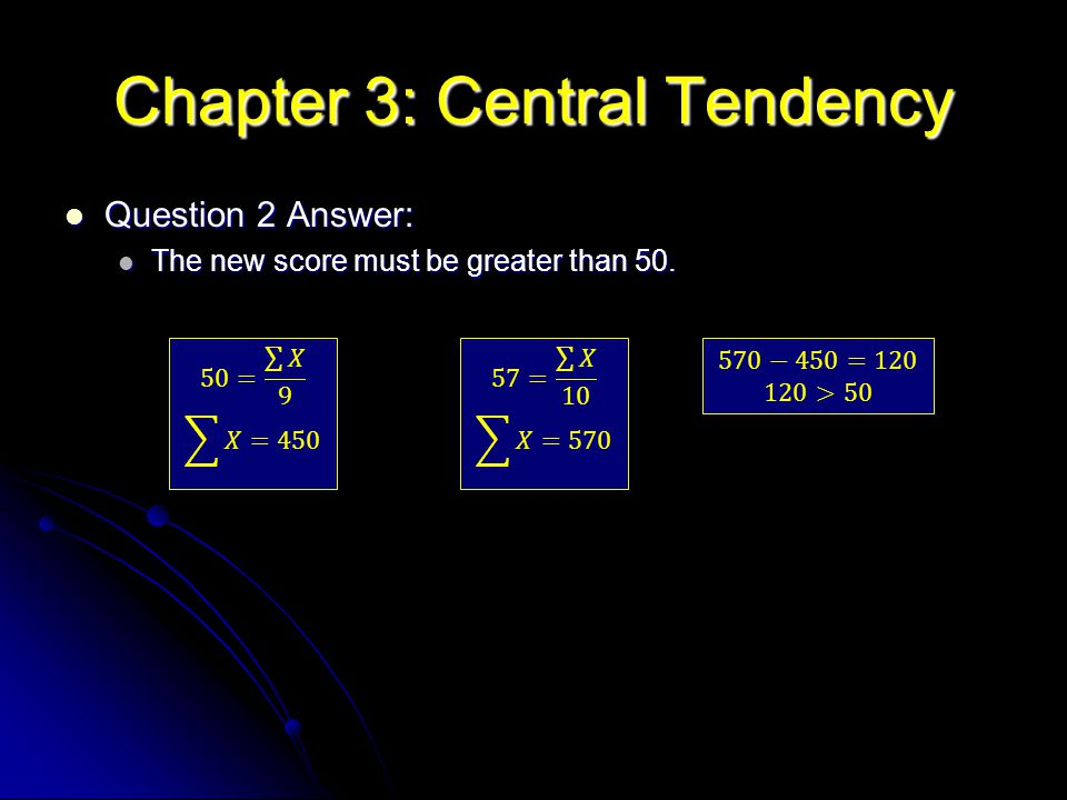Question 2 Answer: Question 2 Answer: The new score must be greater than 50. The new score must be greater than 50.
