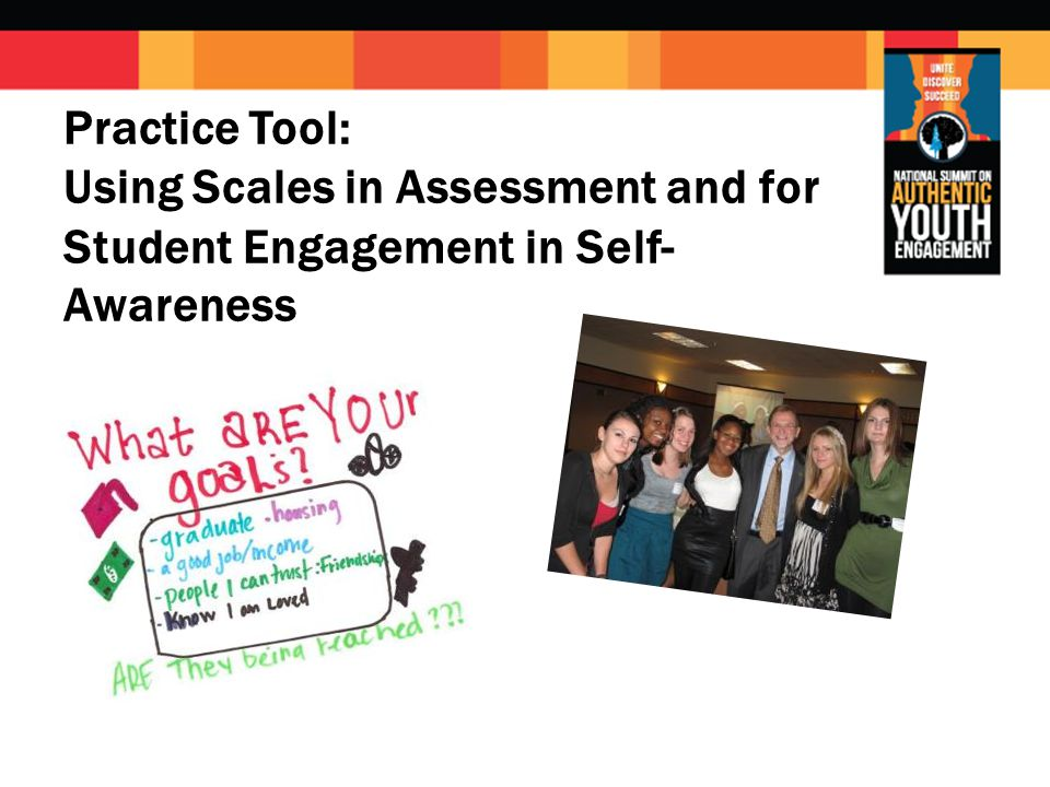 Practice Tool: Using Scales in Assessment and for Student Engagement in Self- Awareness