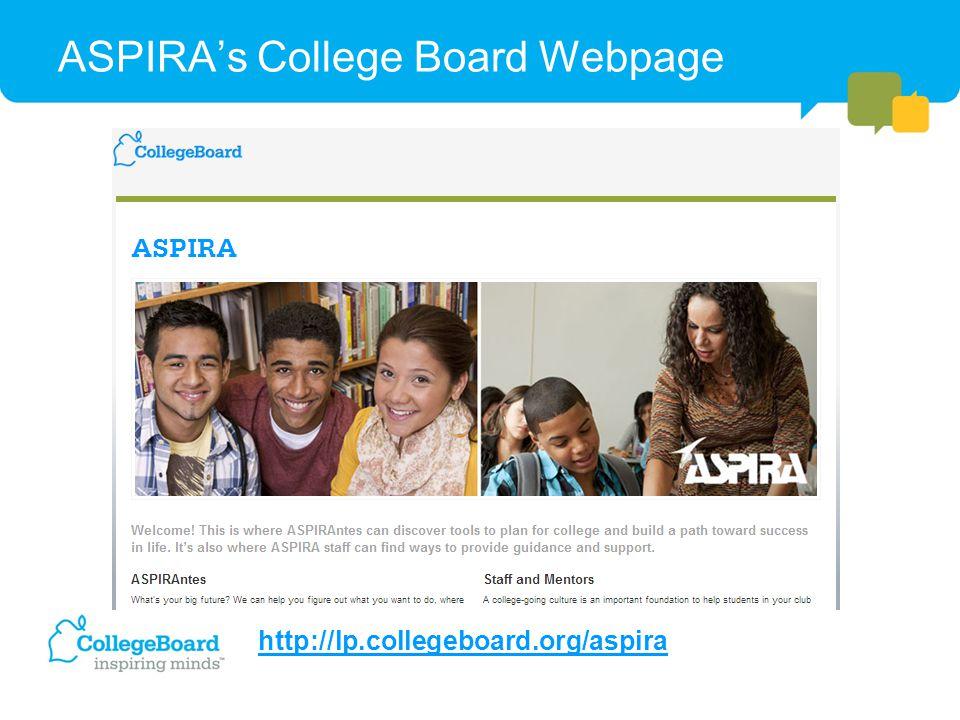 ASPIRA's College Board Webpage http://lp.collegeboard.org/aspira