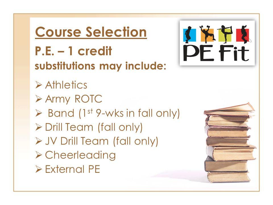 Course Selection P.E.