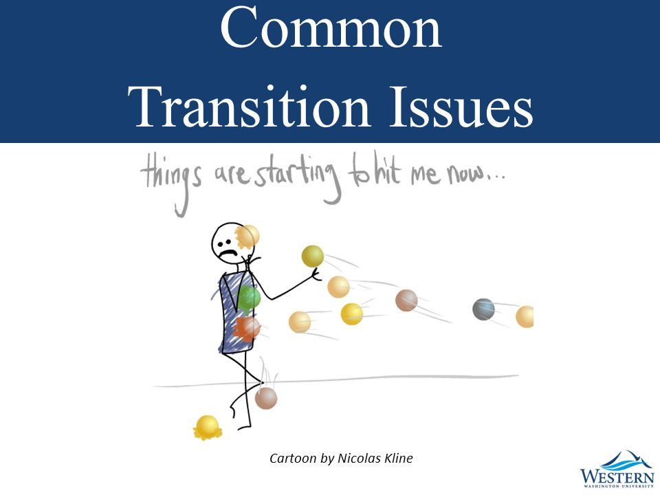 Cartoon by Nicolas Kline Common Transition Issues