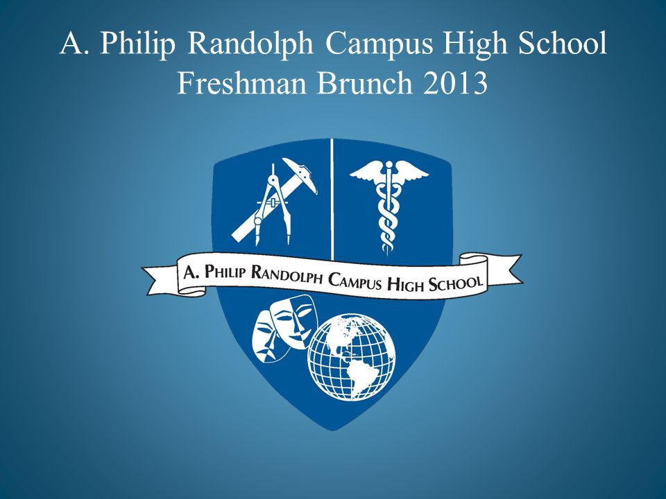 A. Philip Randolph Campus High School Freshman Brunch 2013