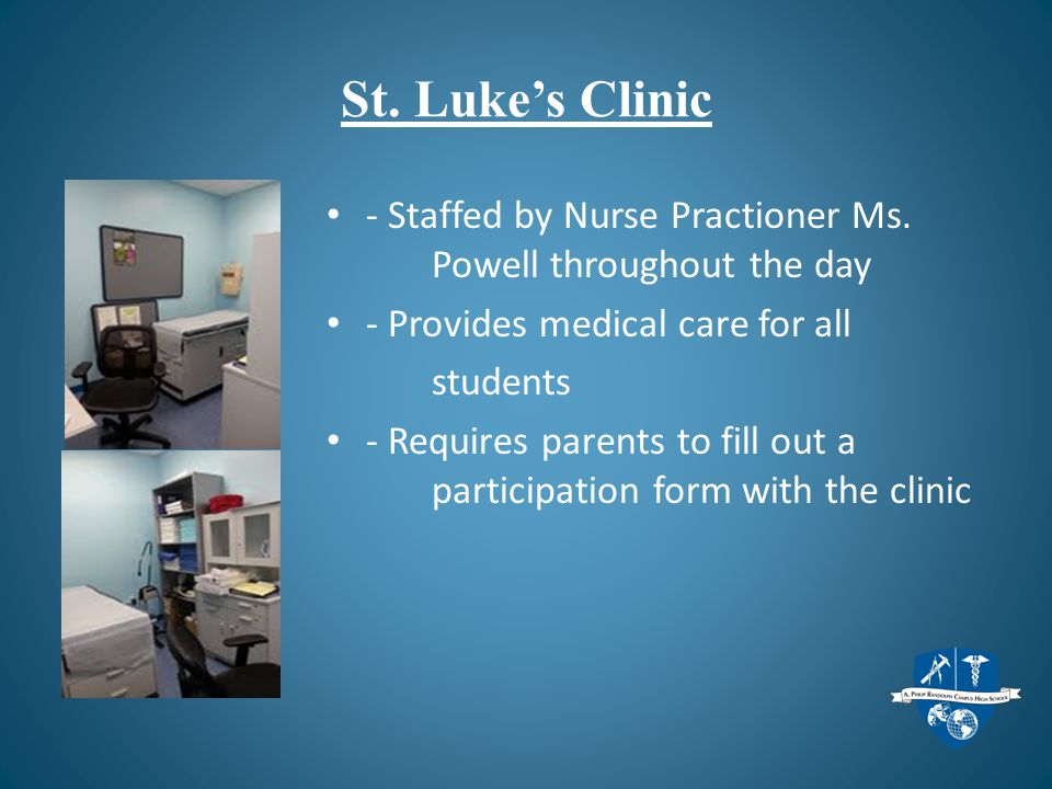 St. Luke's Clinic - Staffed by Nurse Practioner Ms.