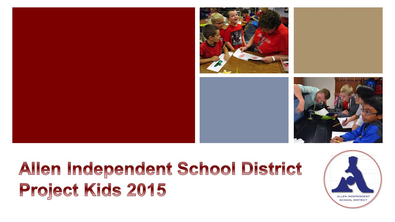 Tuesday, January 13, 2015 Allen ISD Administration Building 6:00 p.m.