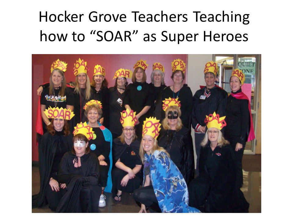 "Hocker Grove Teachers Teaching how to ""SOAR"" as Super Heroes"
