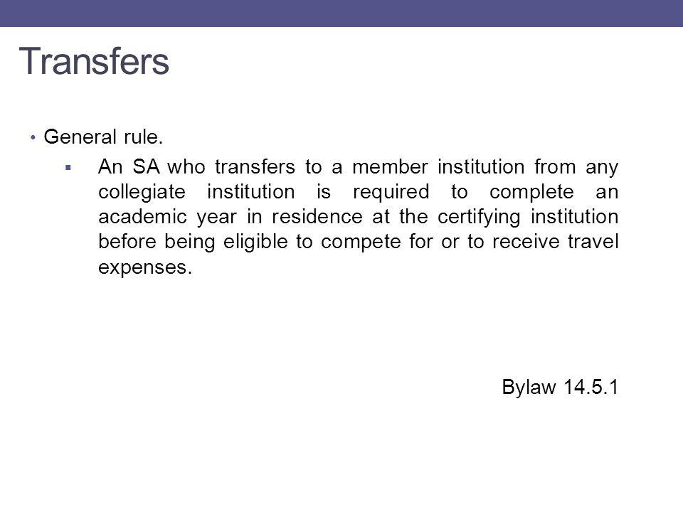 Transfers General rule.