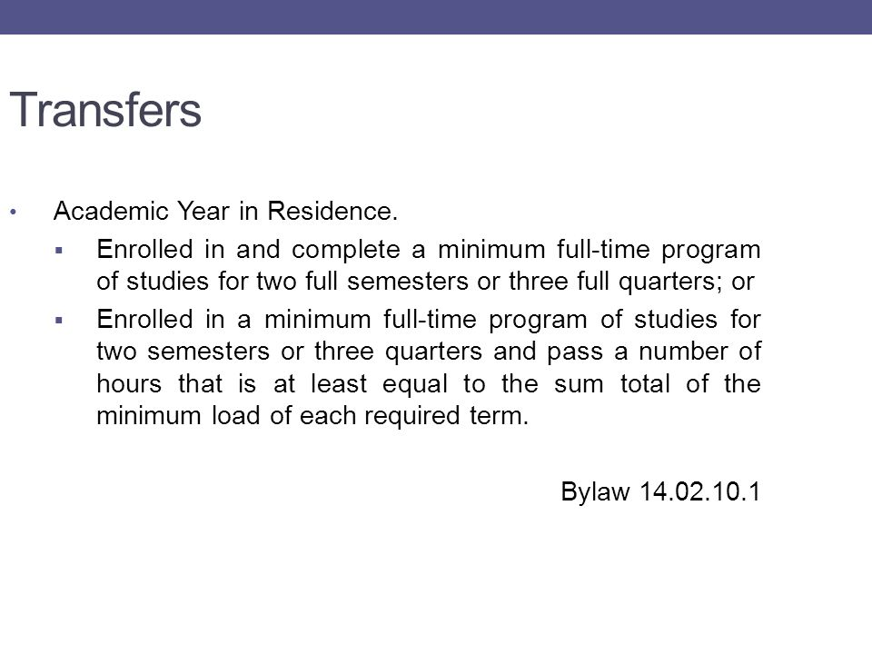 Transfers Academic Year in Residence.