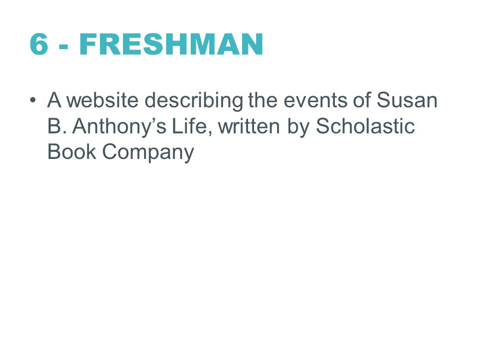6 - FRESHMAN A website describing the events of Susan B.
