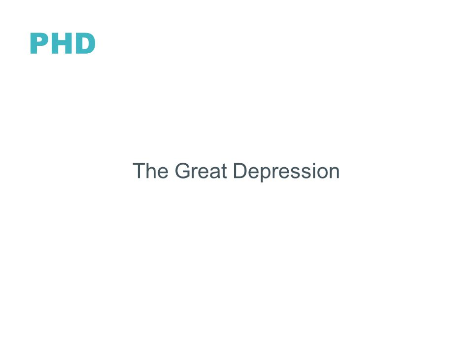 PHD The Great Depression