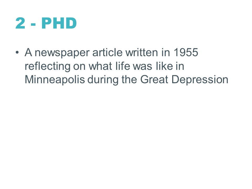 2 - PHD A newspaper article written in 1955 reflecting on what life was like in Minneapolis during the Great Depression