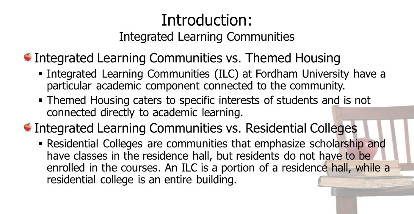 Introduction: Integrated Learning Communities Integrated Learning Communities vs.