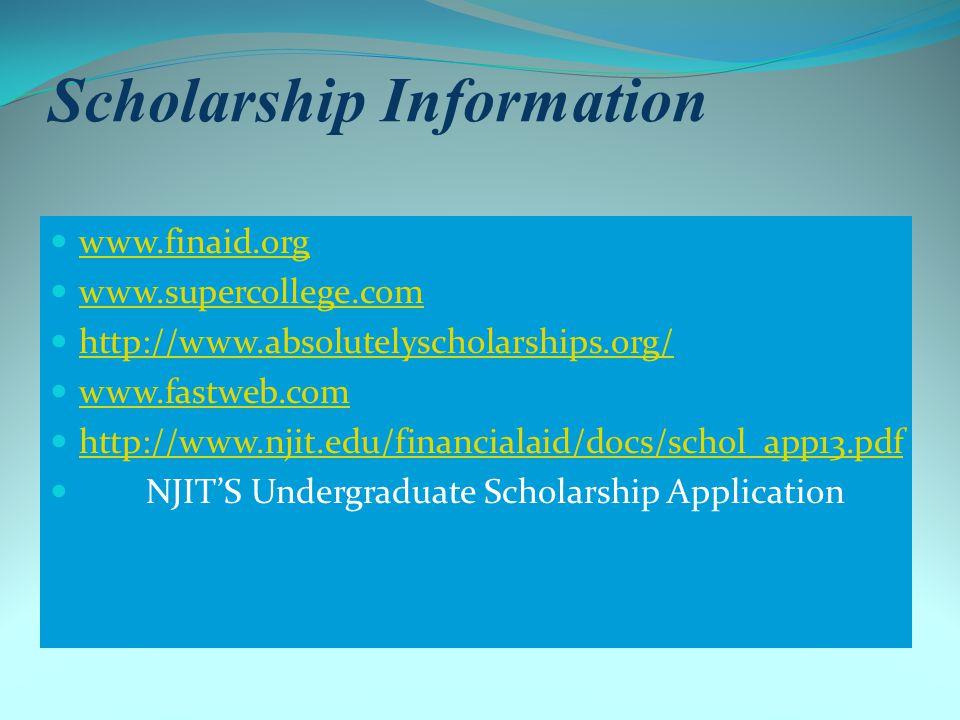 Important Web Sites NJIT Financial Aid: www.njit.edu FAFSA on the Web: www.fafsa.ed.gov NJHESAA: www.hesaa.org Tax Programs for Education: http://www.nasfaa.org/students/Tax_Breaks_for_Higher_Education.aspx http://www.nasfaa.org/students/Tax_Breaks_for_Higher_Education.aspx Federal aid U.S.D.E.
