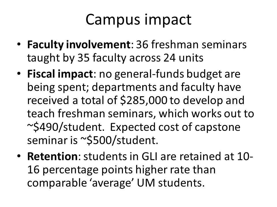 Challenges Suboptimal retention in the GLI program of entering students during freshman year = 66%.