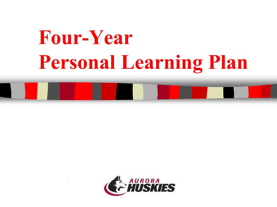 Four-Year Personal Learning Plan