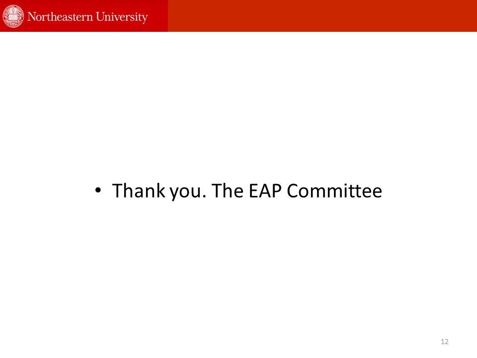 Thank you. The EAP Committee 12
