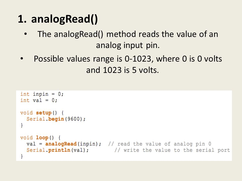 1.analogRead() The analogRead() method reads the value of an analog input pin.