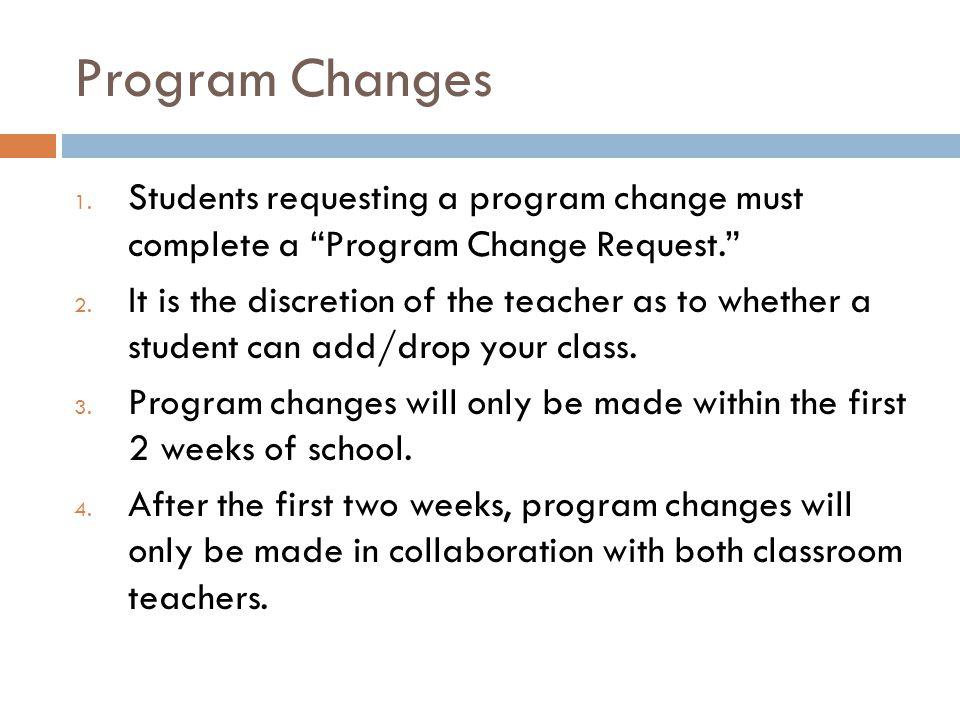 Program Changes 1.