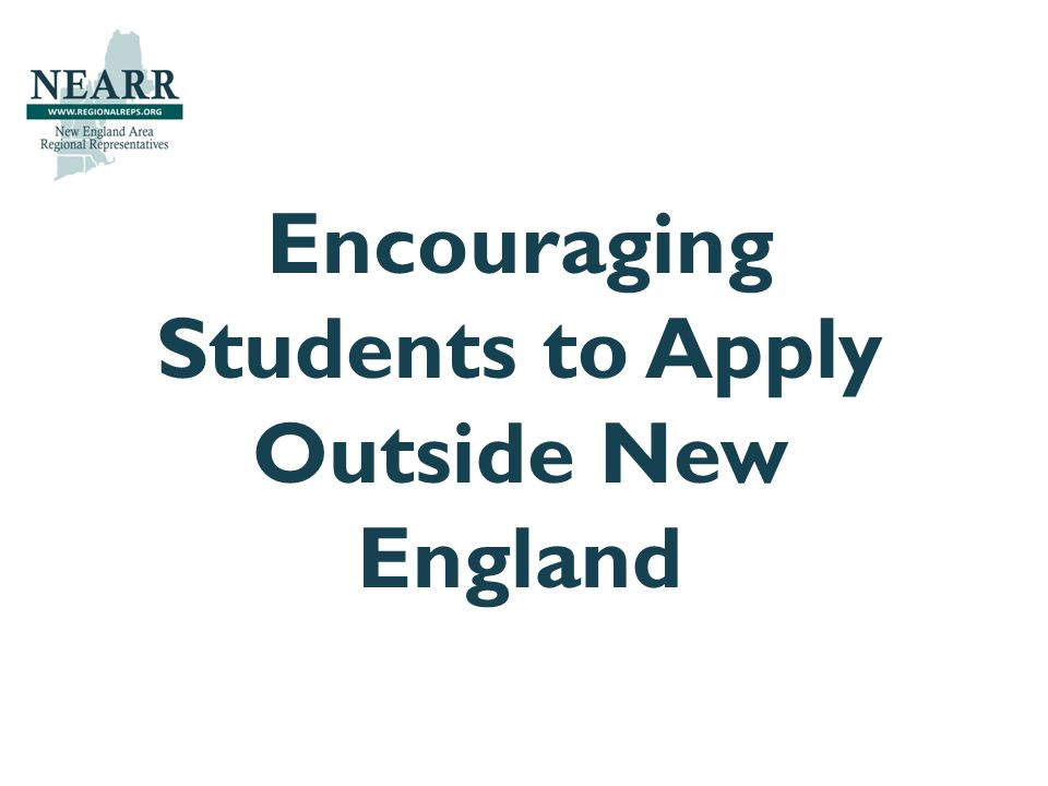 Encouraging Students to Apply Outside New England