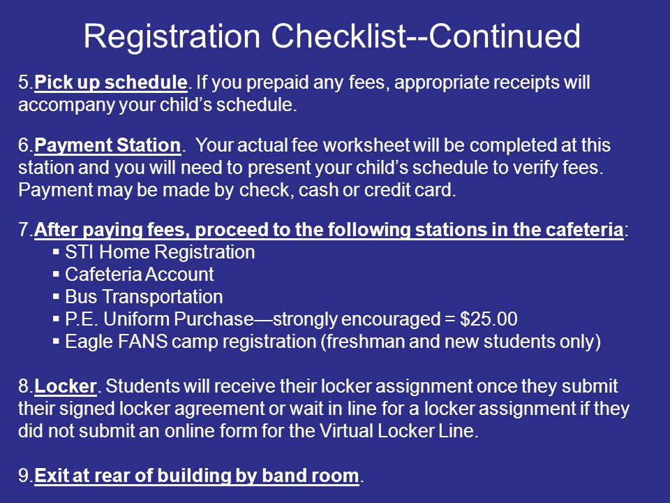 5.Pick up schedule. If you prepaid any fees, appropriate receipts will accompany your child's schedule. 6.Payment Station. Your actual fee worksheet w