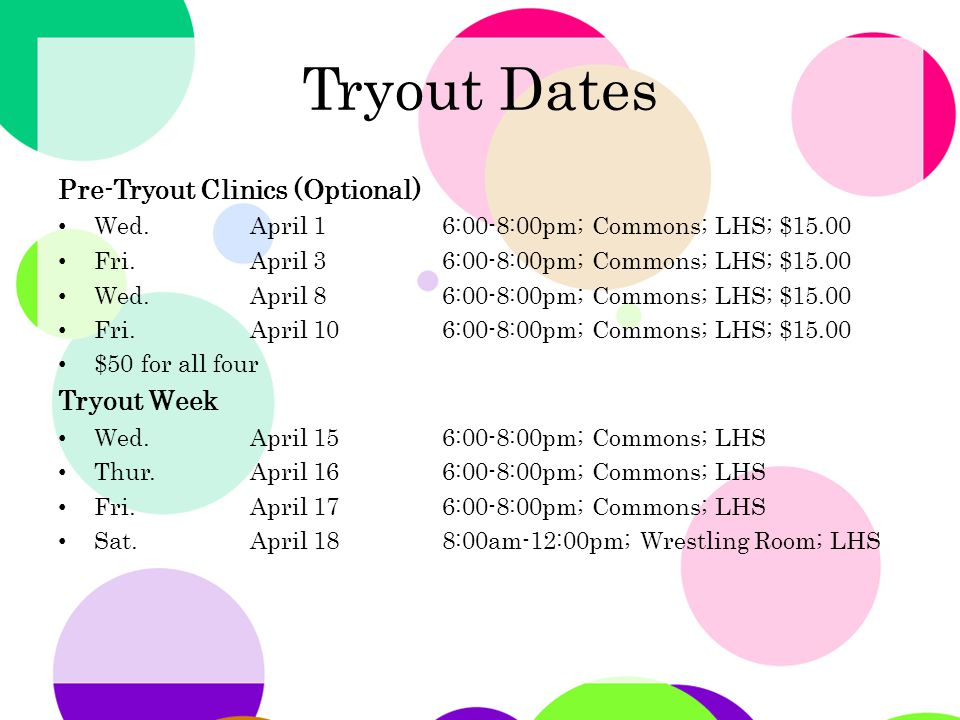 Tryout Dates Pre-Tryout Clinics (Optional) Wed.