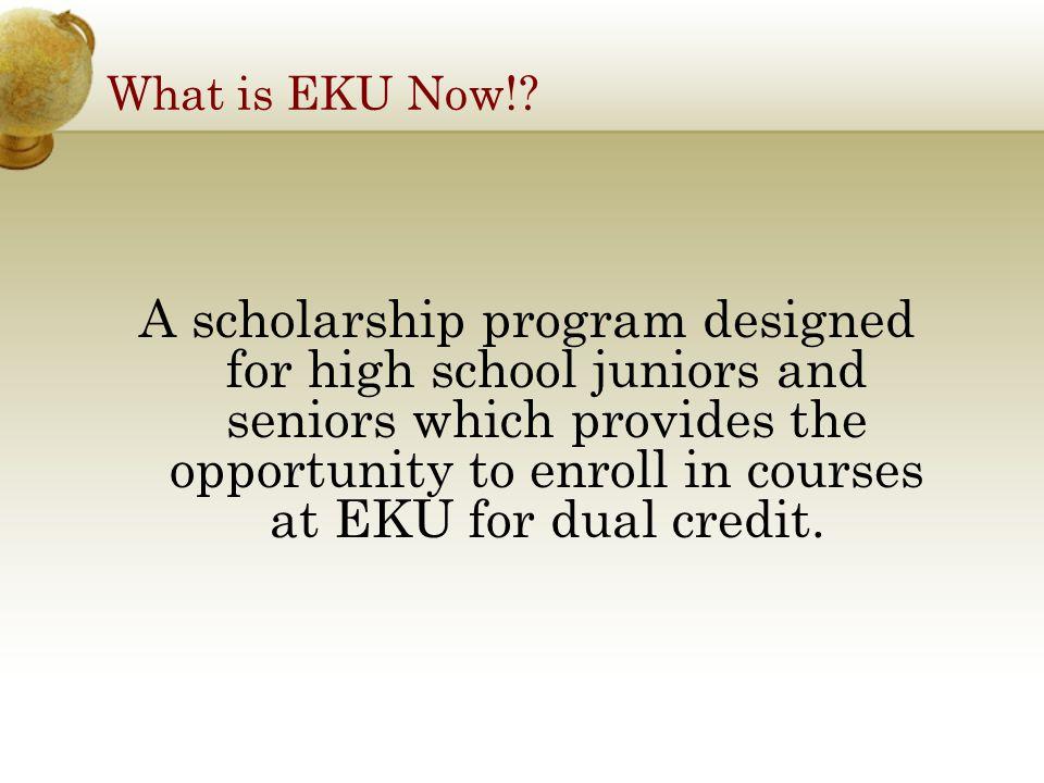 Benefits of EKU Now.