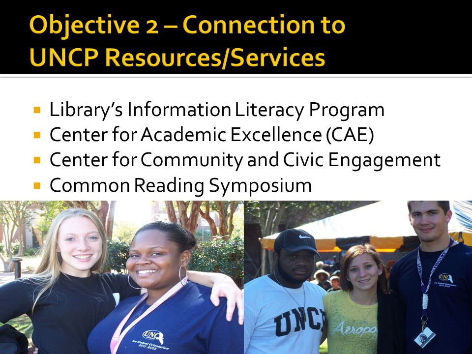  Library's Information Literacy Program  Center for Academic Excellence (CAE)  Center for Community and Civic Engagement  Common Reading Symposium