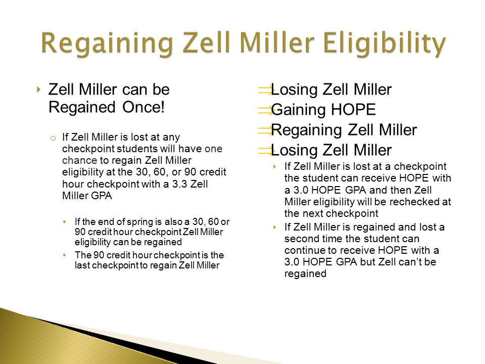 ‣ Zell Miller can be Regained Once.