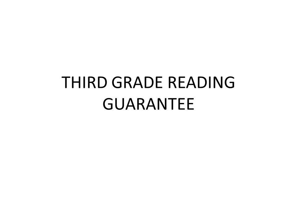 THIRD GRADE READING GUARANTEE