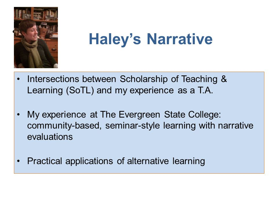 Intersections between Scholarship of Teaching & Learning (SoTL) and my experience as a T.A.