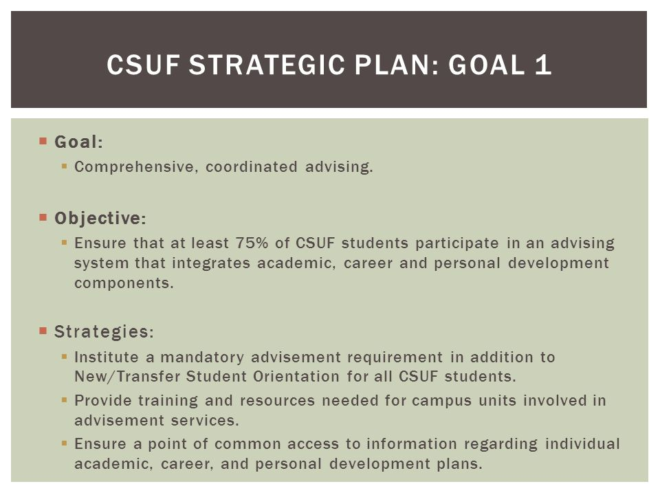  Goal:  Comprehensive, coordinated advising.