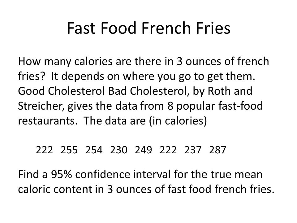 Fast Food French Fries How many calories are there in 3 ounces of french fries.