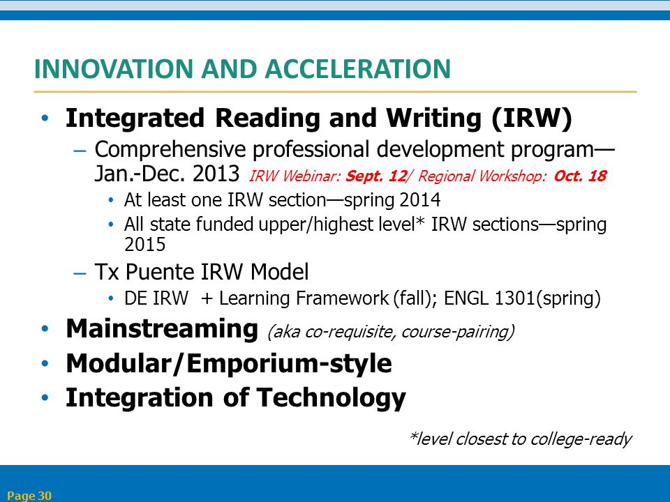 INNOVATION AND ACCELERATION Integrated Reading and Writing (IRW) – Comprehensive professional development program— Jan.-Dec.
