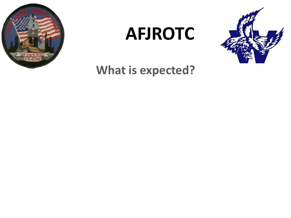 AFJROTC What is expected?