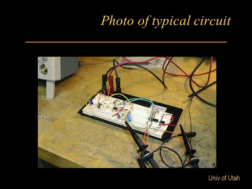 Univ of Utah Photo of typical circuit