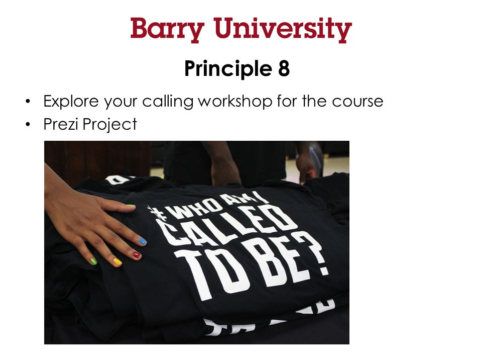 Principle 8 Explore your calling workshop for the course Prezi Project